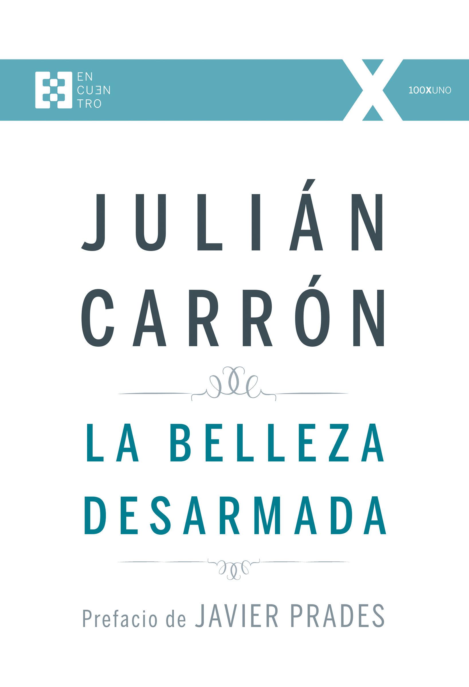 Portada del libro La belleza desarmada por Julián Carrón